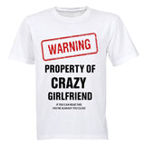 Warning - Property of Crazy Girlfriend! - Adults - T-Shirt