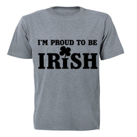 I'm Proud to be Irish! - Adults - T-Shirt