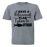 Retirement Plan, To Fish - Adults - T-Shirt - BuyAbility South Africa
