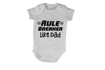 Rule Breaker - Like Dad - Baby Grow