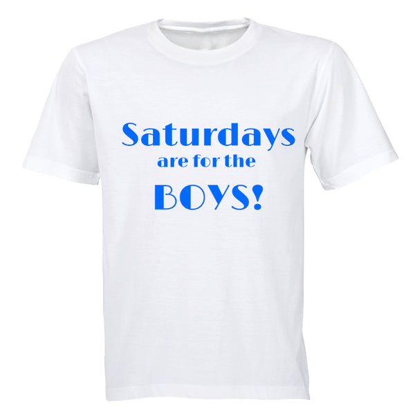 Saturdays are for the Boys! - Kids T-Shirt - BuyAbility South Africa