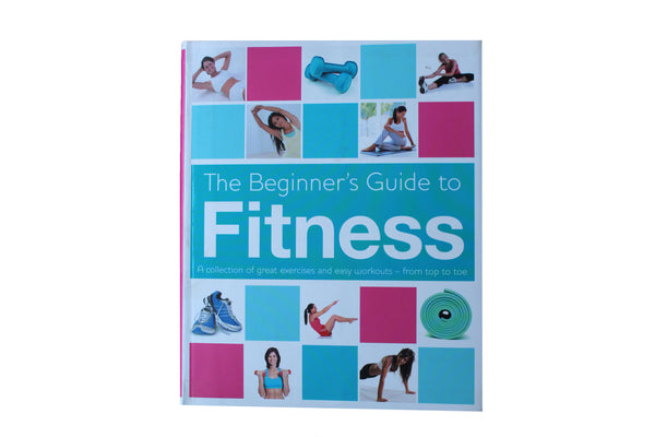The Beginners Guide to Fitness - BuyAbility South Africa