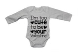 Too Cute to Be Your Valentine - Baby Grow - BuyAbility South Africa