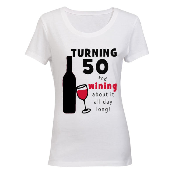 Turning 50 - and Wining about it!