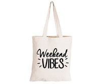 Weekend Vibes - Eco-Cotton Natural Fibre Bag