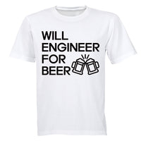 Will Engineer for Beer - Adults - T-Shirt - BuyAbility South Africa