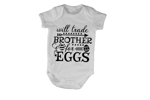 Trade Brother for Eggs - Easter - Baby Grow - BuyAbility South Africa
