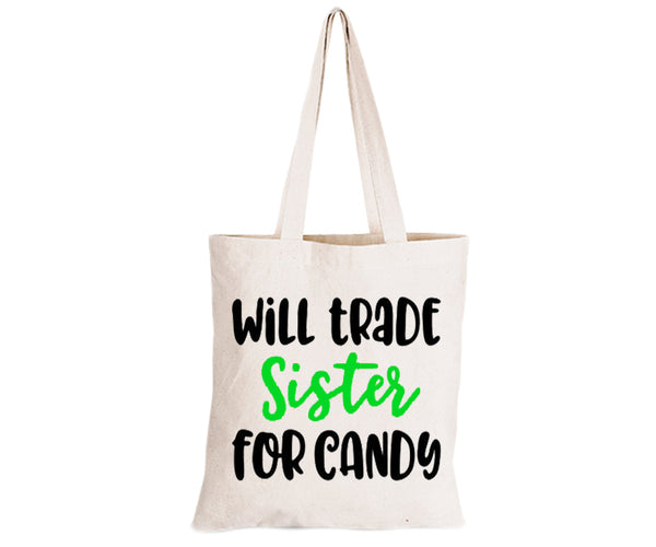 Will Trade Sister for Candy - Eco-Cotton Trick or Treat Bag - BuyAbility South Africa