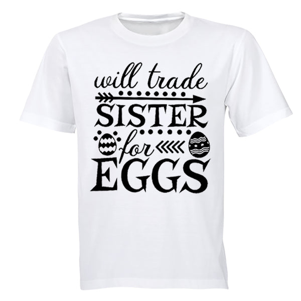 Trader Sister for Eggs - Easter - Kids T-Shirt - BuyAbility South Africa