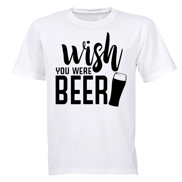Wish You Were Beer - Adults - T-Shirt - BuyAbility South Africa