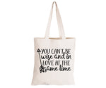 Can't Be Wise & In Love - Eco-Cotton Natural Fibre Bag