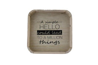 Square Bamboo Tray - A Simple Hello Could Lead to  A Million Things