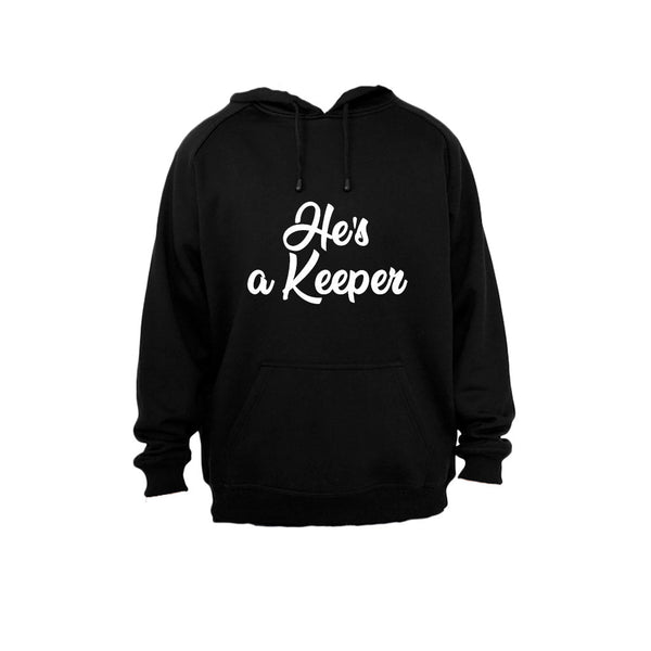 He's a Keeper! - Hoodie - BuyAbility South Africa