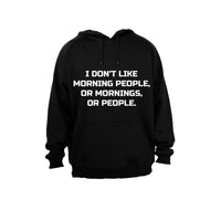 I don't like Morning People.. - Hoodie - BuyAbility South Africa