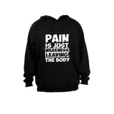 Pain is Just Weakness Leaving The Body! - Hoodie - BuyAbility South Africa