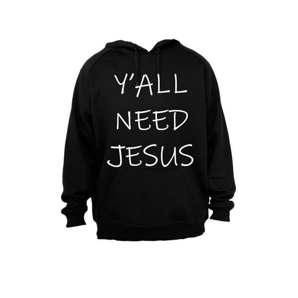 Y'All Need Jesus - Hoodie - BuyAbility South Africa