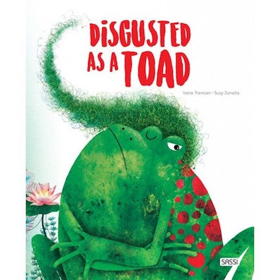 Disgusted as a toad - Hard Covered Book