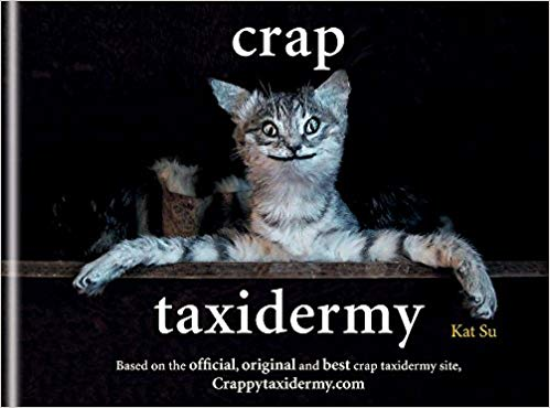 Crap Taxidermy - Maktus