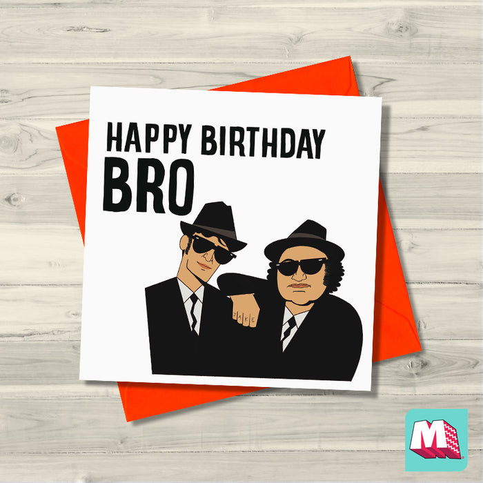 Blues Brothers - Happy Birthday Bro Card