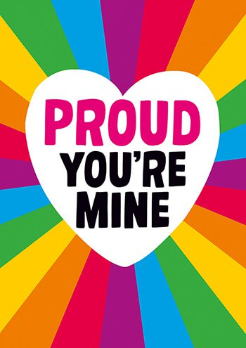 Proud you're mine