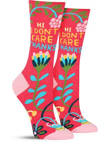 Hi I Don't Care Thanks Ladies Socks - Maktus