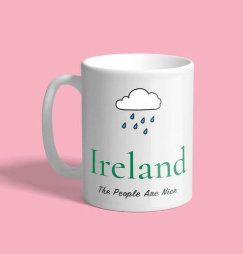 Ireland (The People Are Nice) Mug