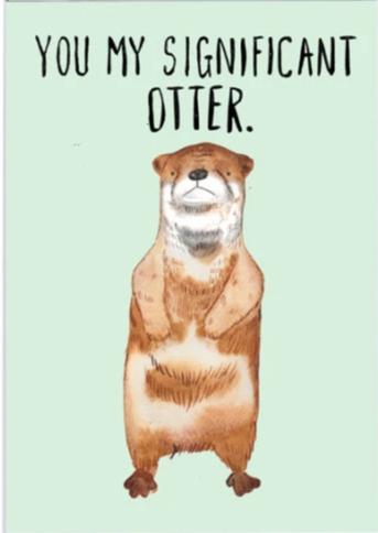 You my Significant Otter