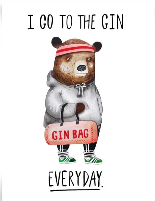 I Go To The Gin Everyday