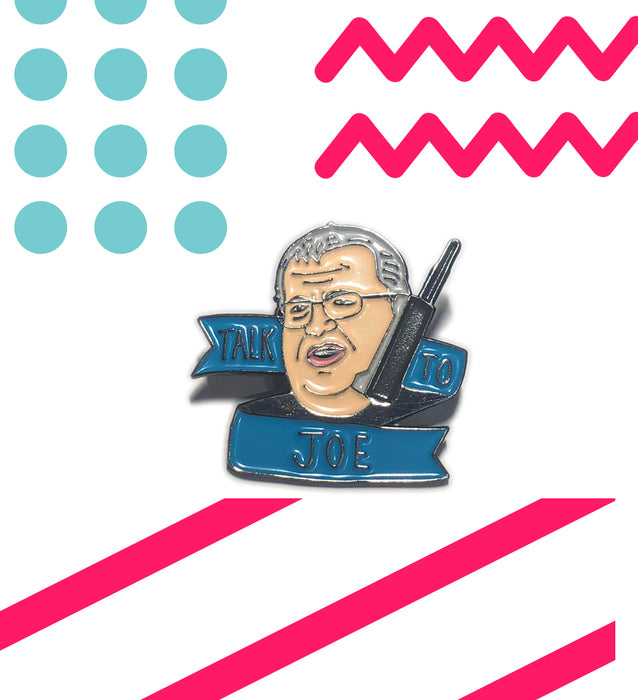 Talk To Joe Duffy Enamel Pin - Maktus