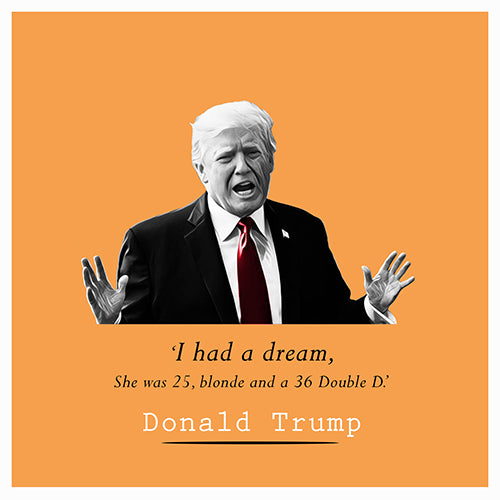Trump - I Had a Dream - Maktus