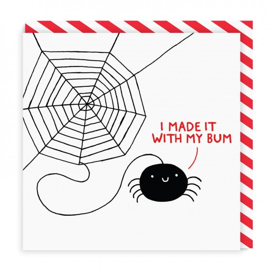I Made It With My Bum Spider Square - Maktus