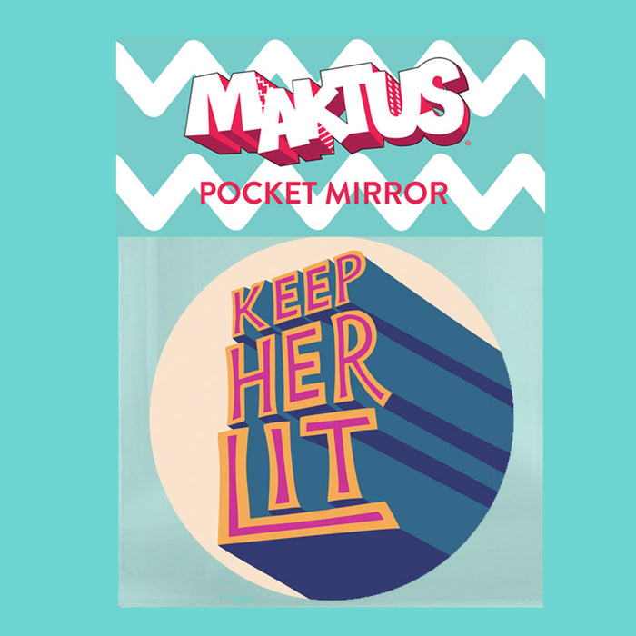 Keep Her Lit Pocket Mirror - Maktus
