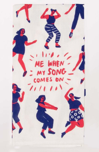 Me When My Favourite Song Comes On Tea Towel