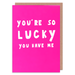 You're So Lucky - Maktus