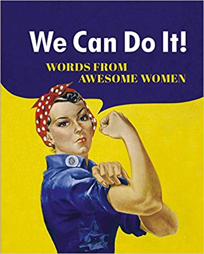 We Can Do It, Words From Awesome Women - Maktus