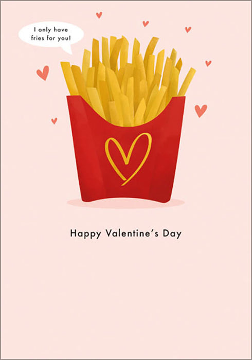 I Only Have Fries For You - Maktus