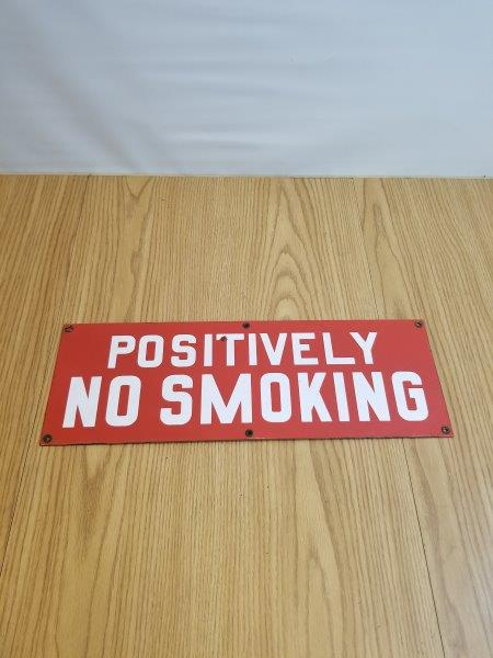 Positively No Smoking Porcelain Sign