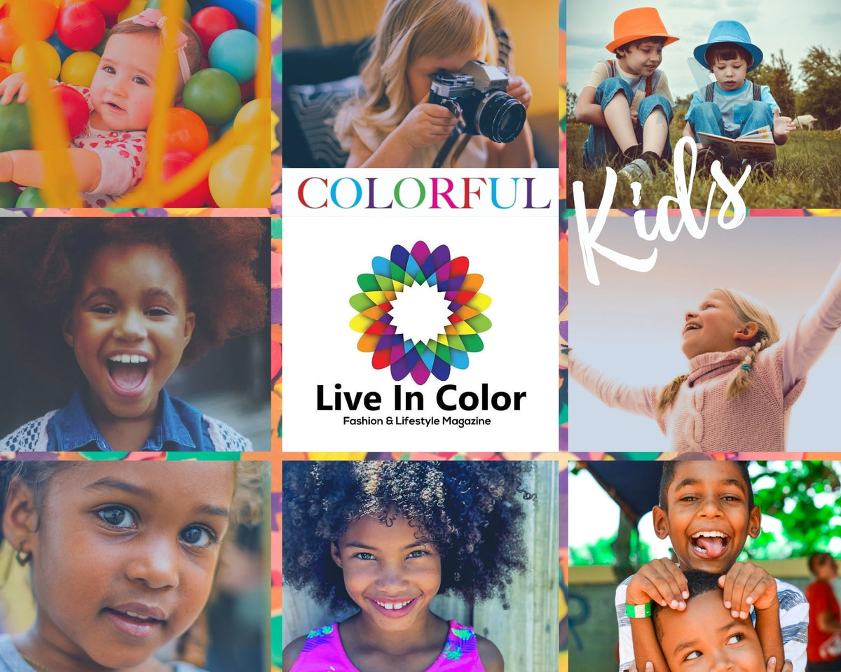 Live In Color Fashion & Lifestyle Magazine -  'Colorful KIDS' Special Edition