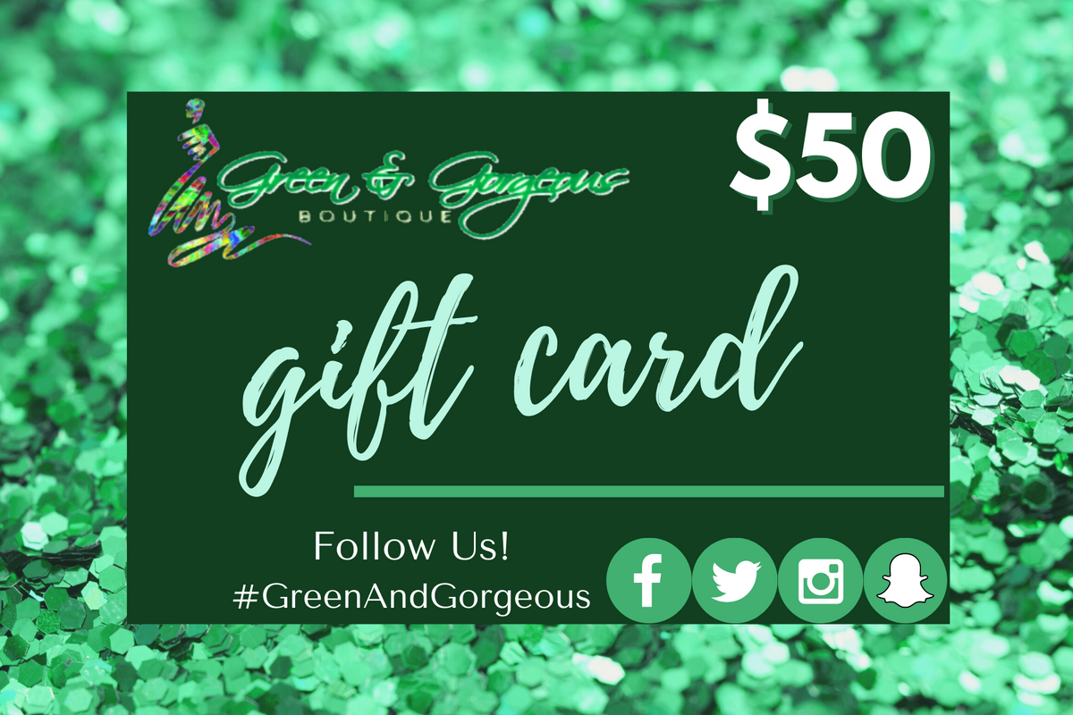 Green & Gorgeous Boutique Virtual Gift Card - $50