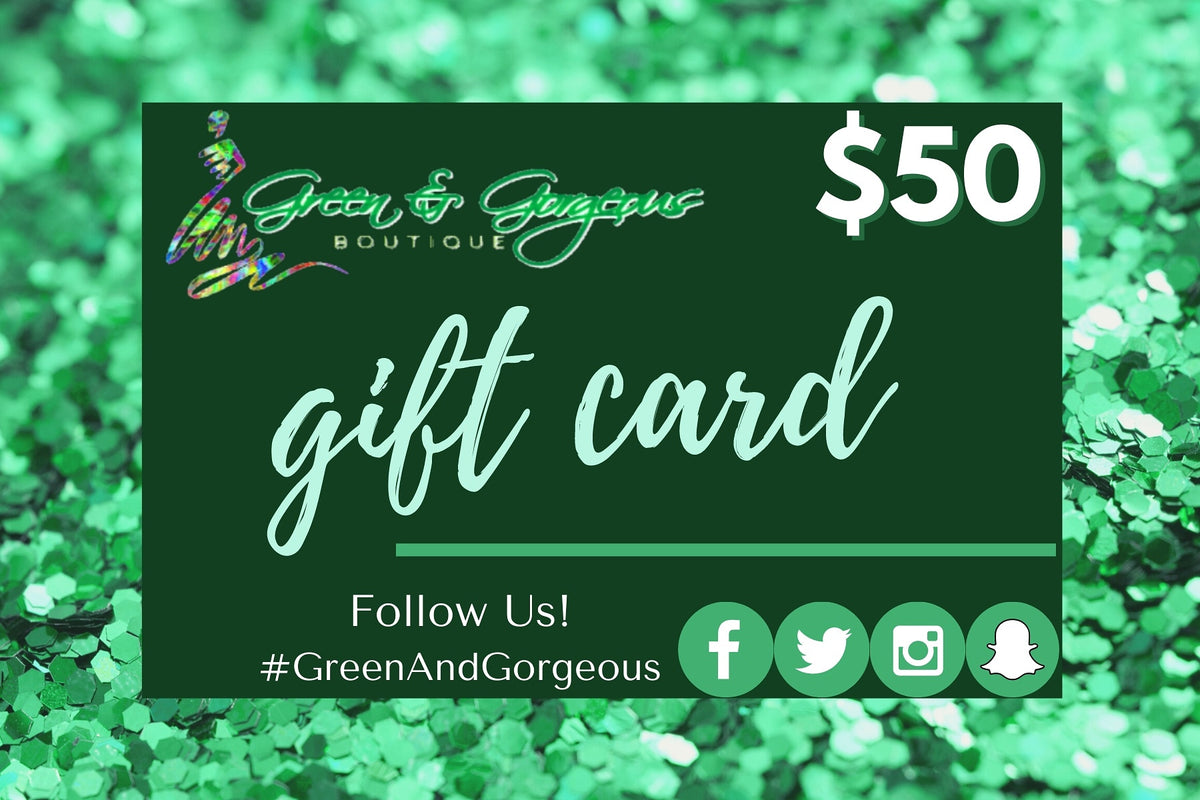 eGIFT CARDS | Green & Gorgeous Boutique $100