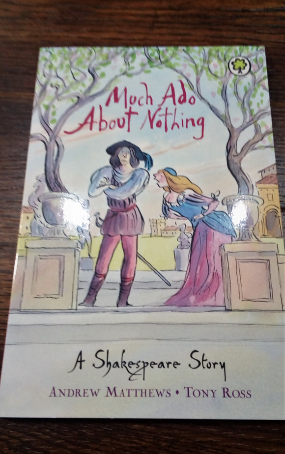 Much Ado About Nothing Children's Version Book
