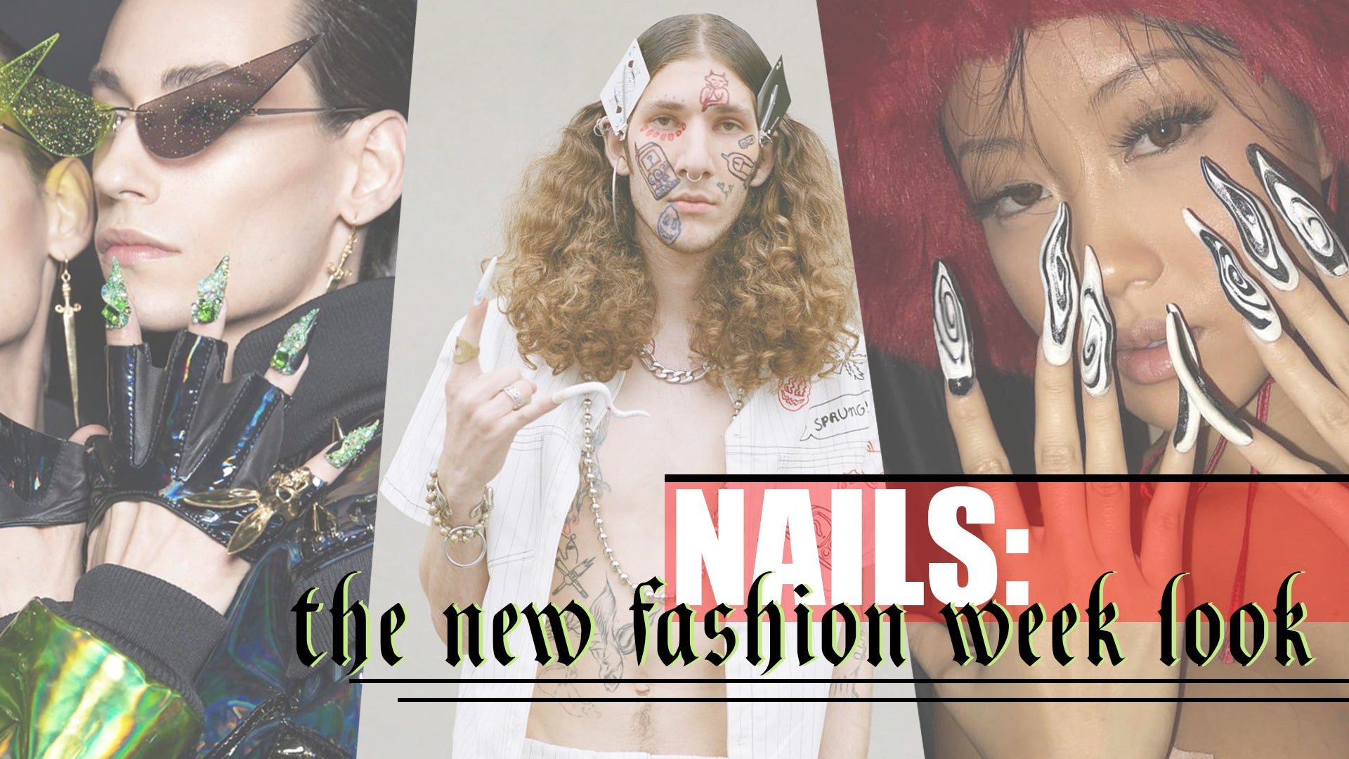 Nails - The new fashion week look