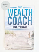 Load image into Gallery viewer, The Wealth Coach by Bradley J. Sugars