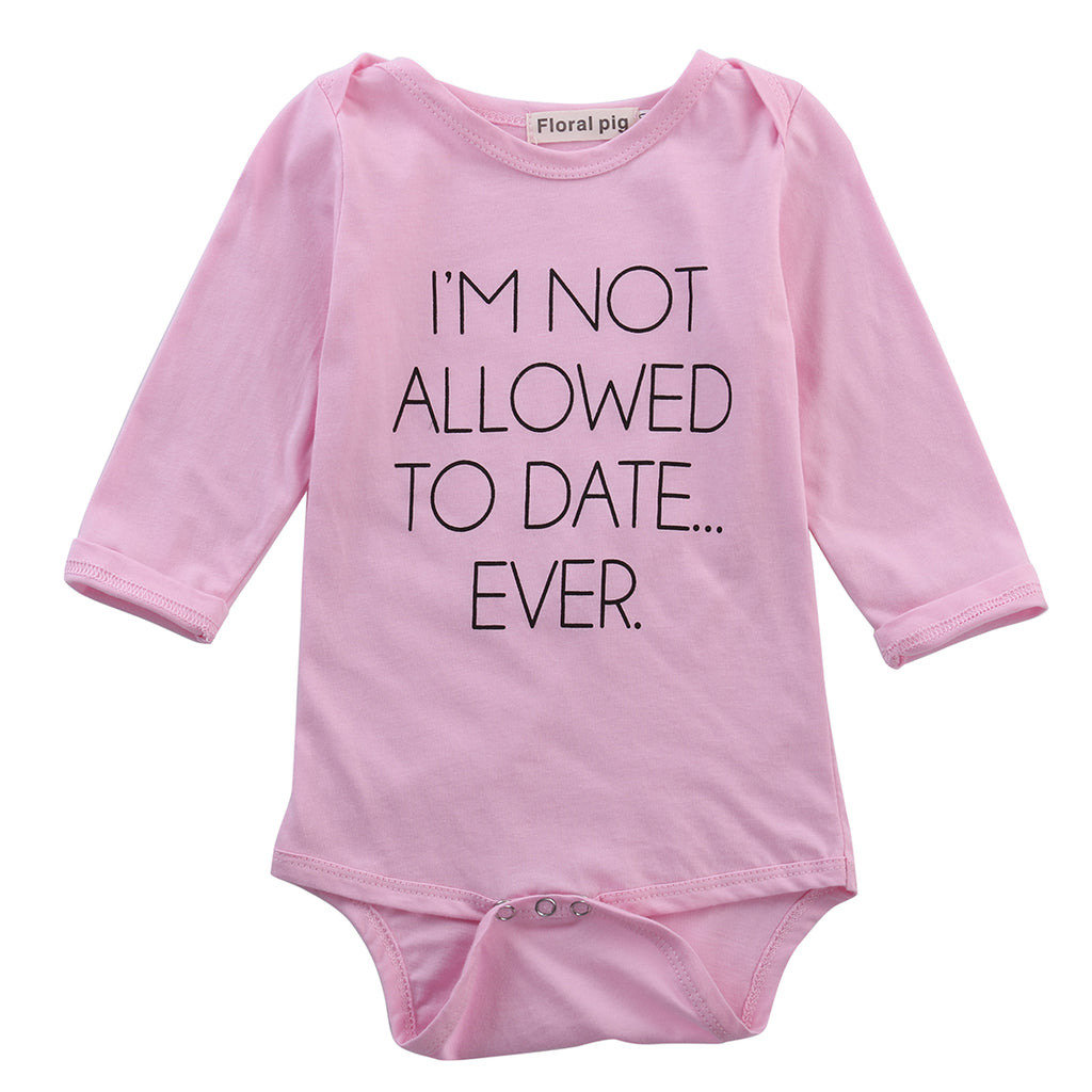 Not Allowed To Date Ever Romper - Present Baby | clothes, rompers, bibs, shoes, blankets, dresses & more