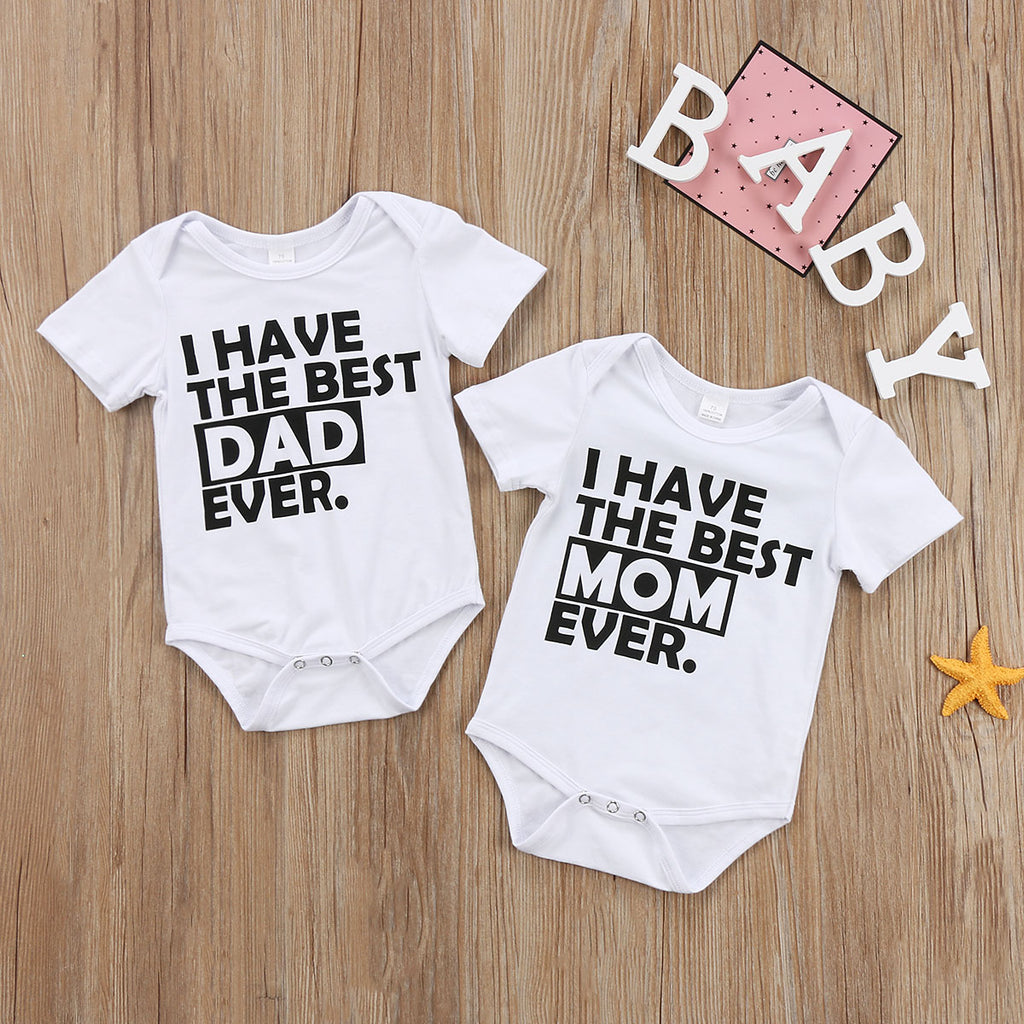 5c3f59f5f I Have The Best Mom Dad Ever Romper – Present Baby