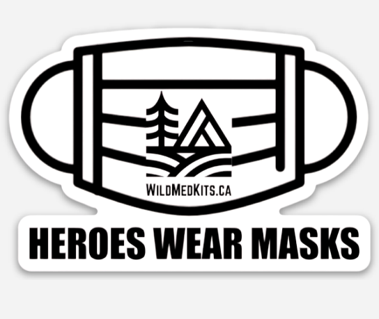Heroes Wear Masks Sticker