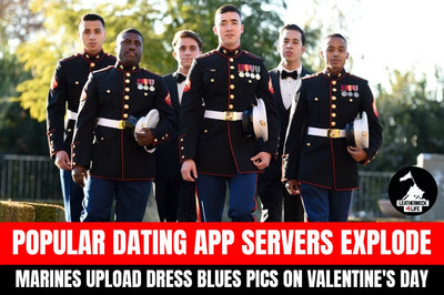 Valentine's Day - Marines flood popular dating app with dress blues pics and servers explode