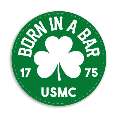Born in a Bar Shamrock Decal