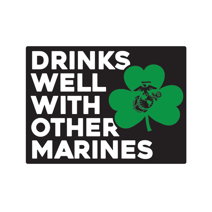 Drinks Well With Other Marines Decal
