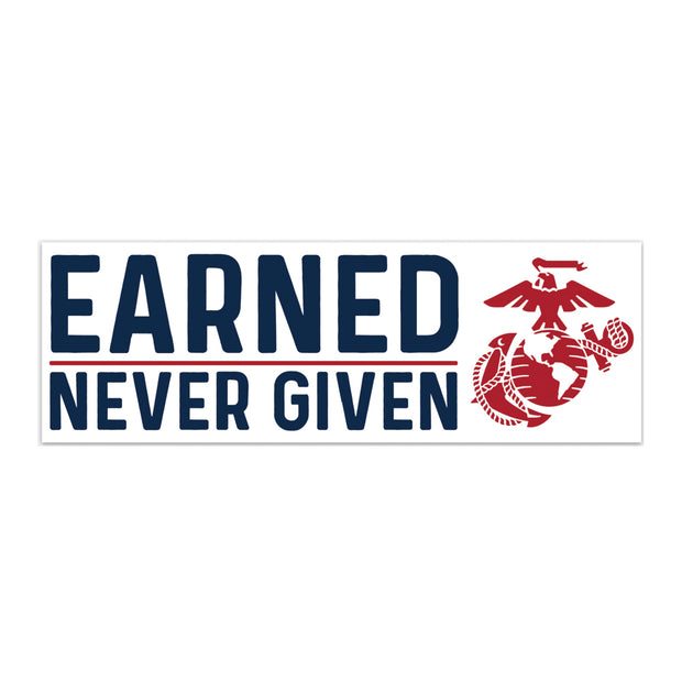 Earned Never Given Decal
